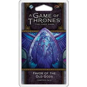 A Game of Thrones LCG (2nd Ed): Favor of the Old Gods