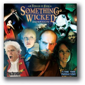 A Touch of Evil: Something Wicket