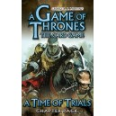 A Game of Thrones: The Card Game: A Time of Trials