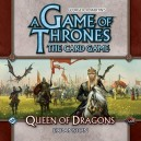 A Game of Thrones: The Card Game: Queen of Dragons