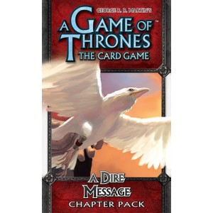 A Game of Thrones: The Card Game: A Dire Message