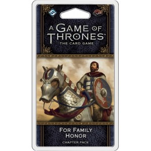 A Game of Thrones LCG (2nd Ed): For family and Honor