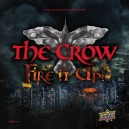 The Crow : Fire it up