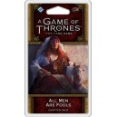 A Game of Thrones LCG (2nd Ed): All Men are Fools